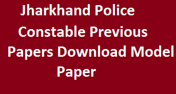 Jharkhand Police Constable Previous papers Download Model Paper