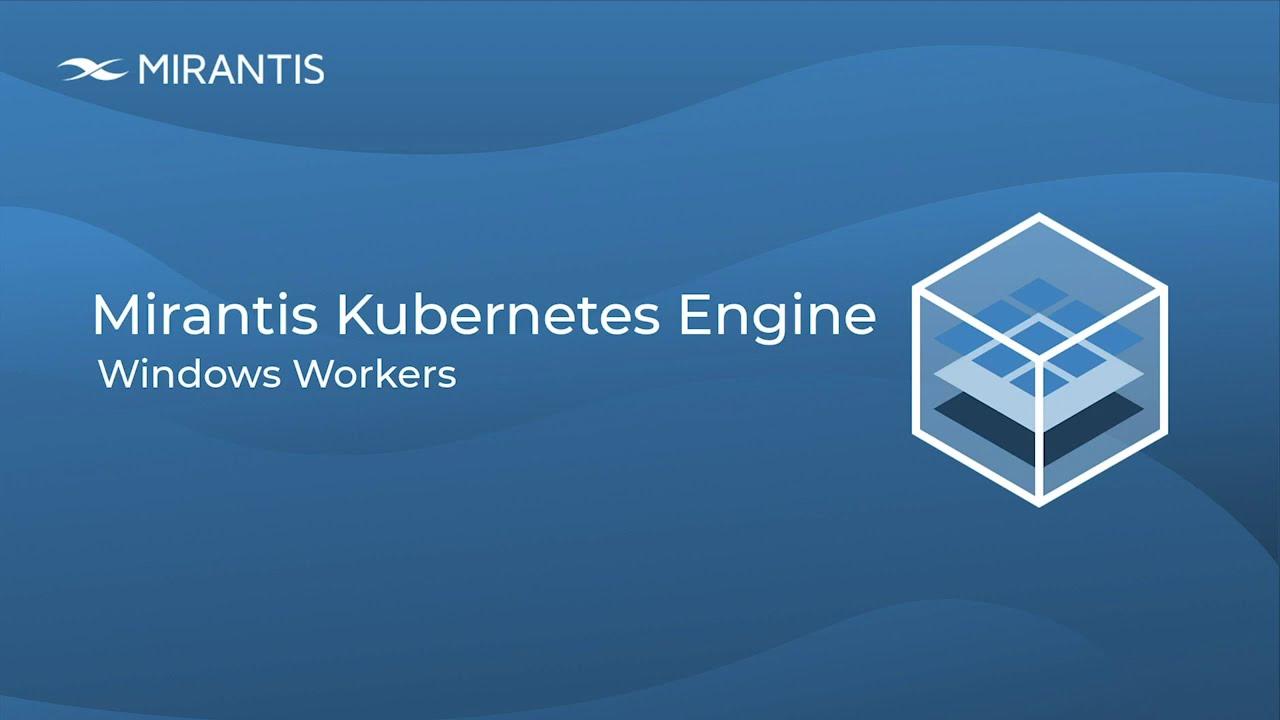 Mirantis Kubernetes Engine