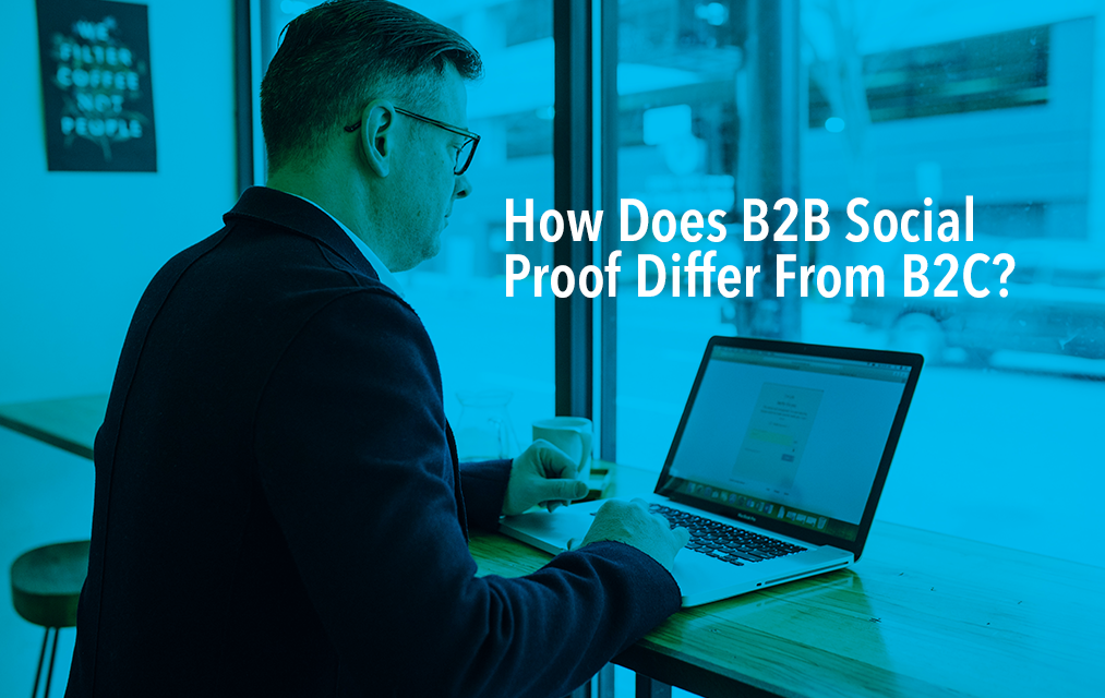 How does B2B social proof differ from B2C?