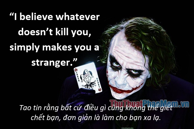 Những câu nói hay của Joker - 9