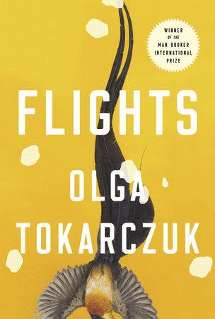 Olga Tokarczuk's <i>Flights</i> — Music & Literature