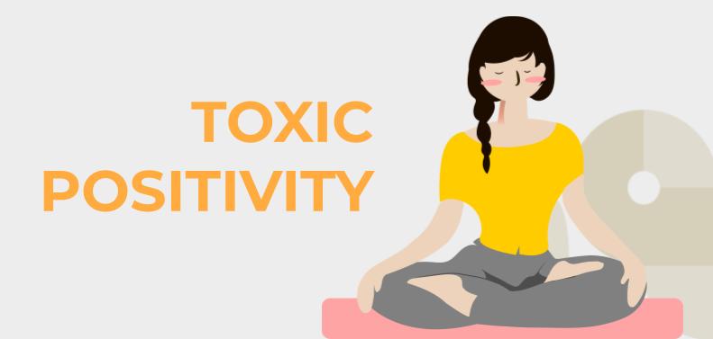 Toxic Positivity: Dampaknya bagi Kesehatan Mental