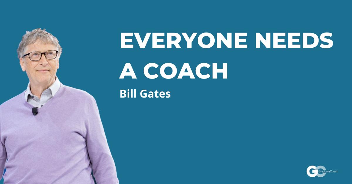 everyone needs a coach