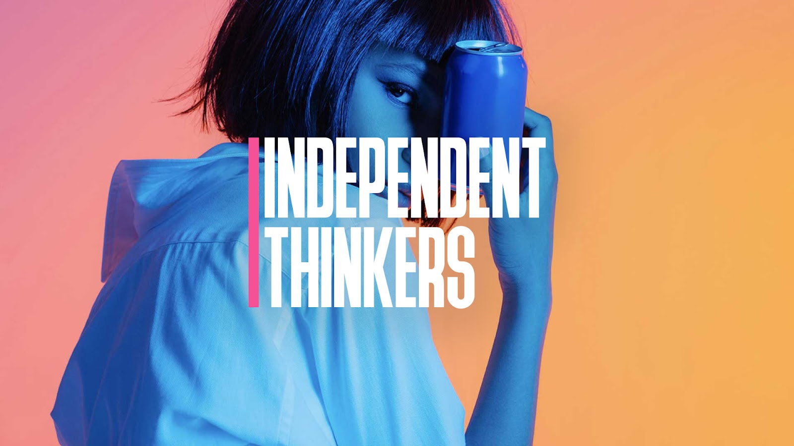 Woman Holding Can labeled Independent Thinkers