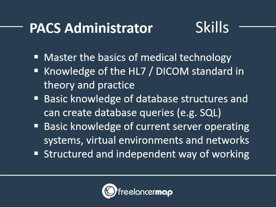 PACS Administrator - Skills