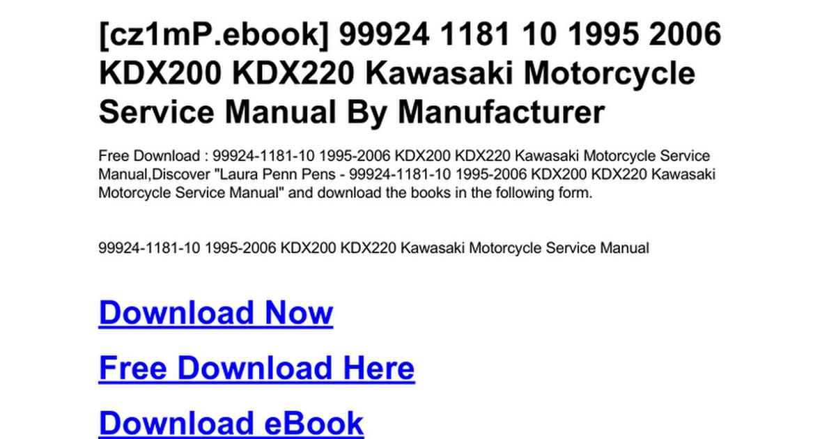 99924 1181 10 1995 2006 kdx200 kdx220 kawasaki motorcycle service
