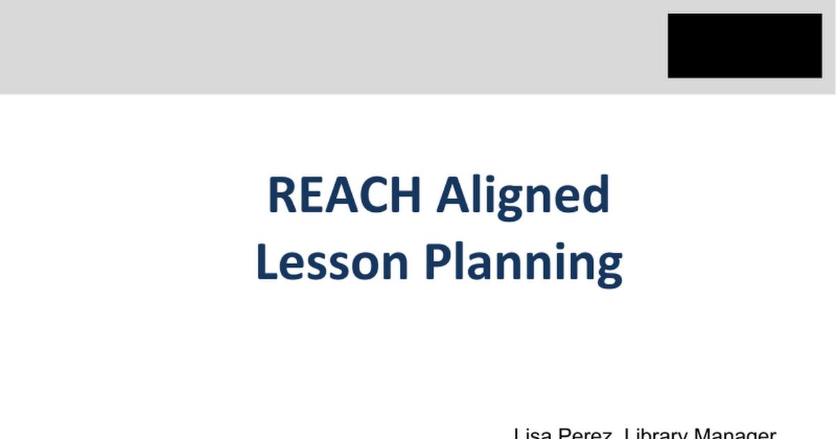 14 8 14reach Aligned Lesson Planning Google Slides