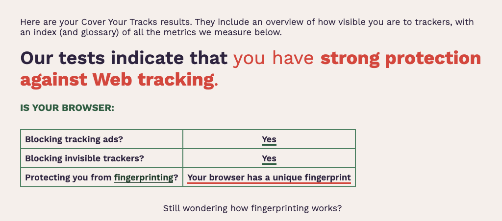 You can check your browser fingerprint at Cover Your Tracks.