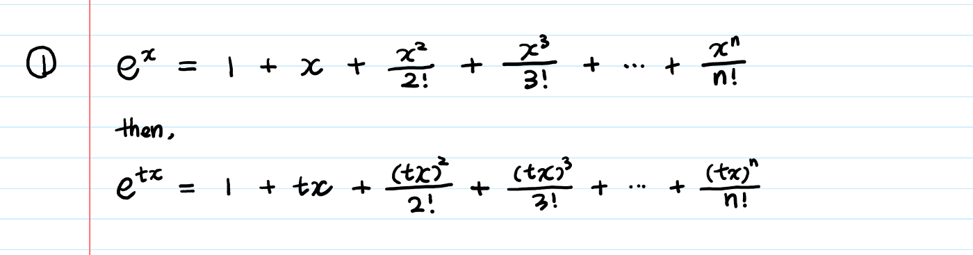 Moment Generating Functions taylor's series step 1