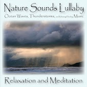 Nature Sounds Lullaby: Ocean Waves, Thunderstorm, and Relaxing, Healing Music
