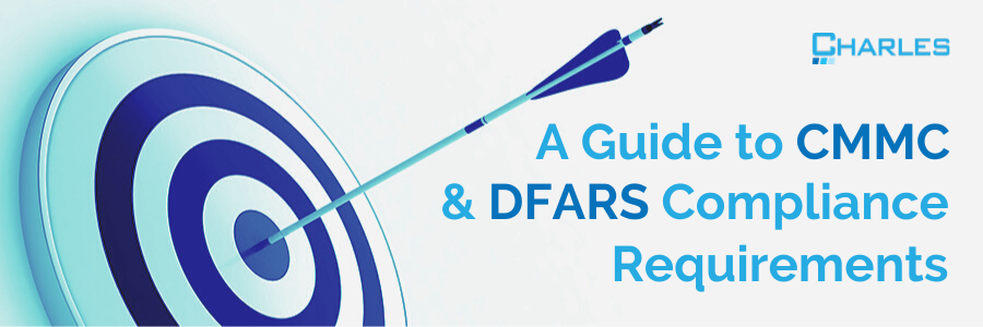 A Guide to CMMC & DFARS Compliance Requirements