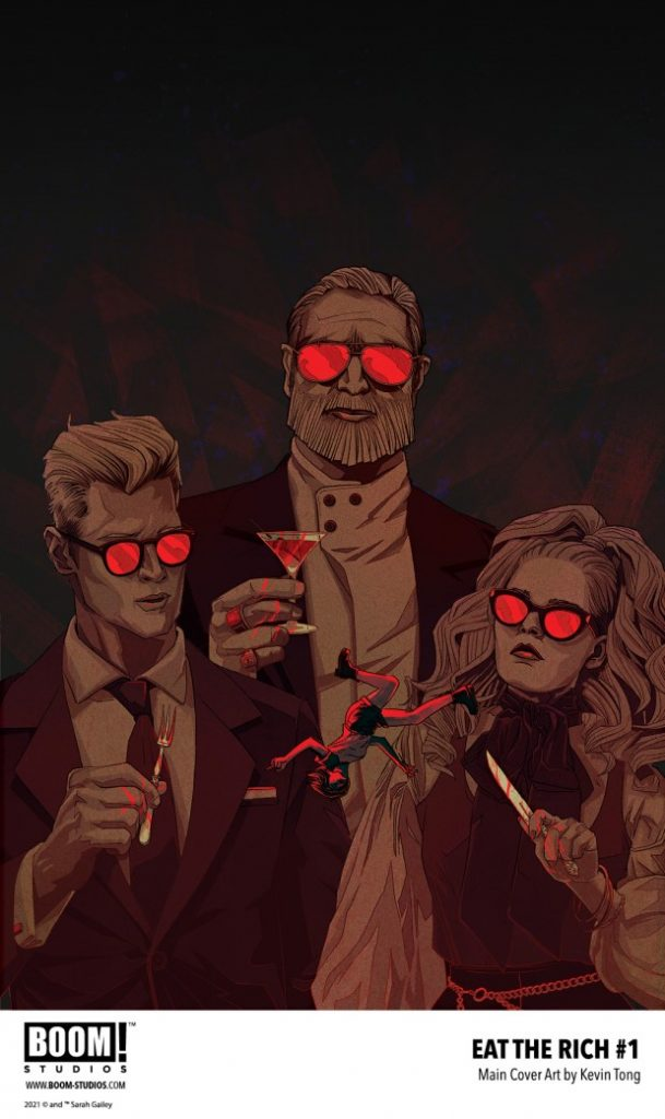 The cover of EAT THE RICH #1 features three wealthy people regarding a tiny female figure that is falling upside-down in their midst. One holds a fork; one holds a knife; one holds a martini in a glass. All three are wearing glasses with reflective red frames.