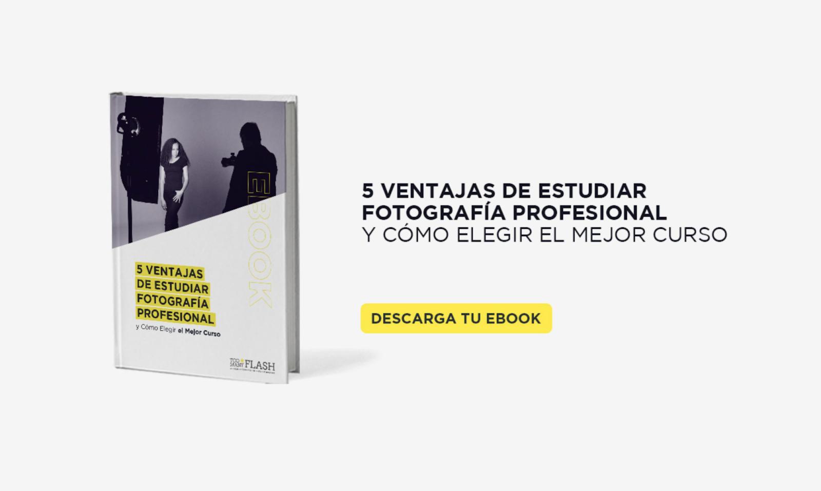 Ebook 5 ventajas de estudiar fotografía profesional