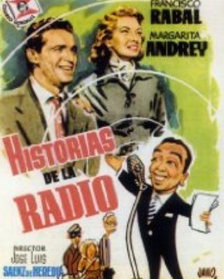 Historias de la radio (1955, José Luis Sáenz de Heredia)