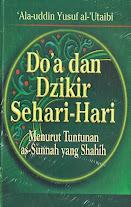 Do'a dan Dzikir Sehari-Hari Menurut Tuntunan As-Sunnah yang Shahih | RBI