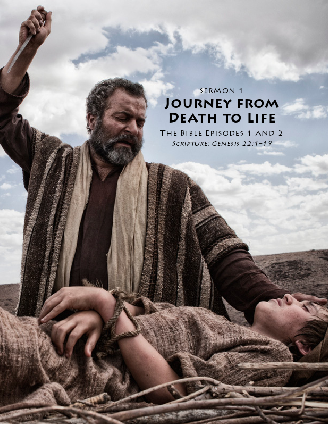 The Journey From Death To Life - Abraham and Isaac