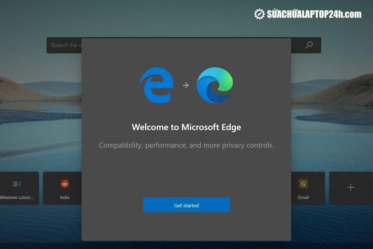 Microsoft Edge - Trình duyệt thay thế cho Internet Explorer