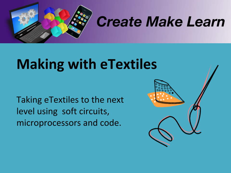 CML Workshop Slide Intermediate eTextile.png
