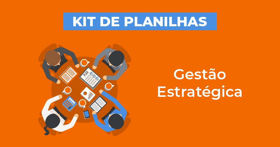 kit de planilhas gestão estratégica