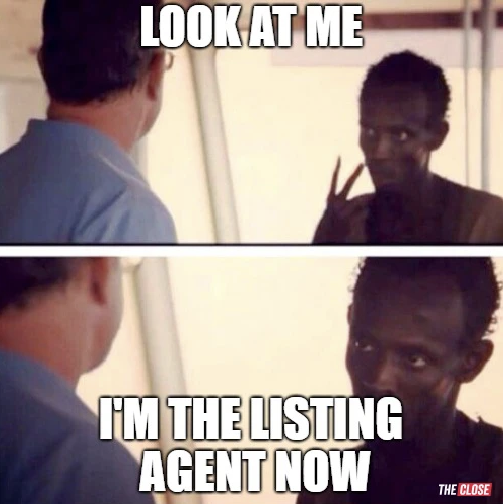 Look at me... I'm the listing agent now for real estate memes