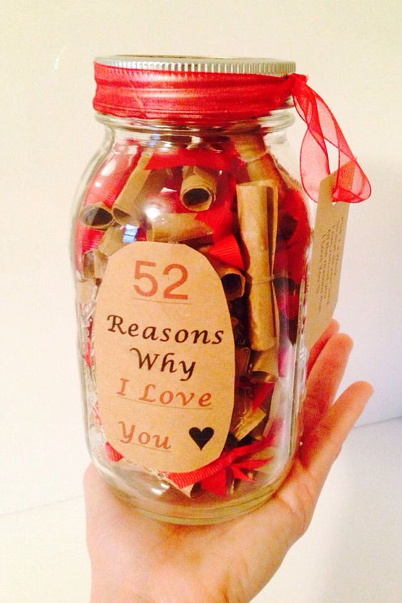 52 Reasons Why I Love You Gift in a Jar. Can change the number for a special occasion (14 reasons, for valentines day, etc.):