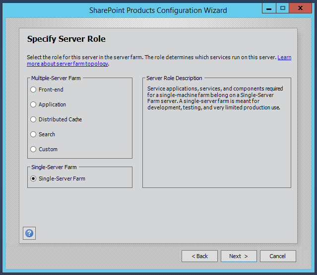 SharePoint 2016 Configuration Wizard - Server Role Settings