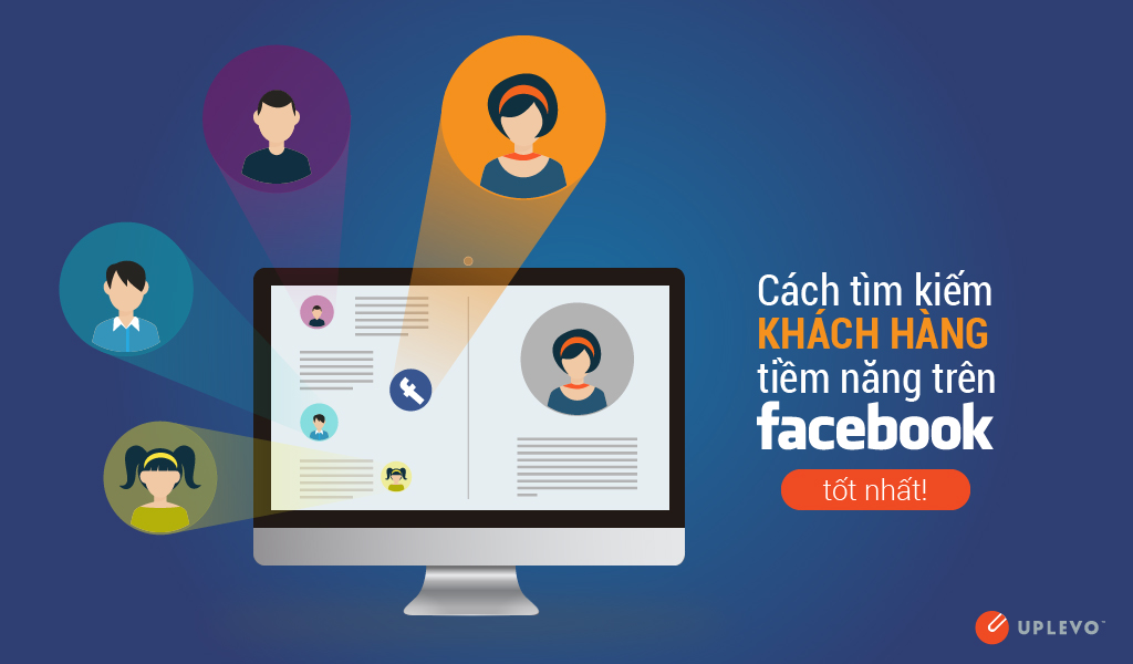 Tìm kiếm khách hàng thông qua Facebook.
