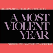 A Most Violent Year (Original Music From and Inspired By)