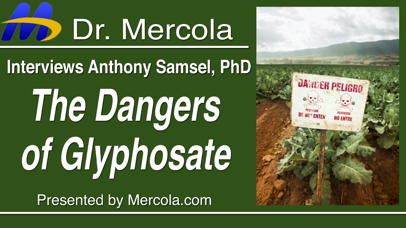 Glyphosate, Monsanto, and Dr. Mercola