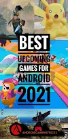 Best Upcoming games for android 2021