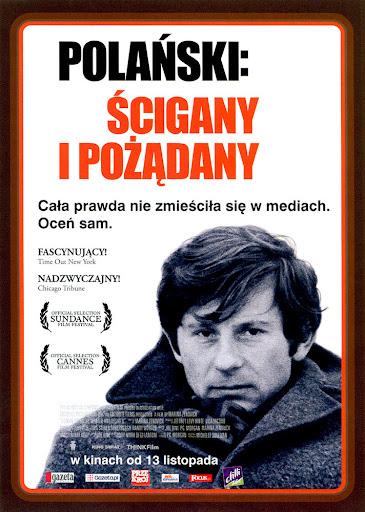 Przód ulotki filmu 'Polański: Ścigany i Pożądany'