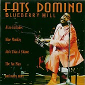 Fats Domino: Blueberry Hill