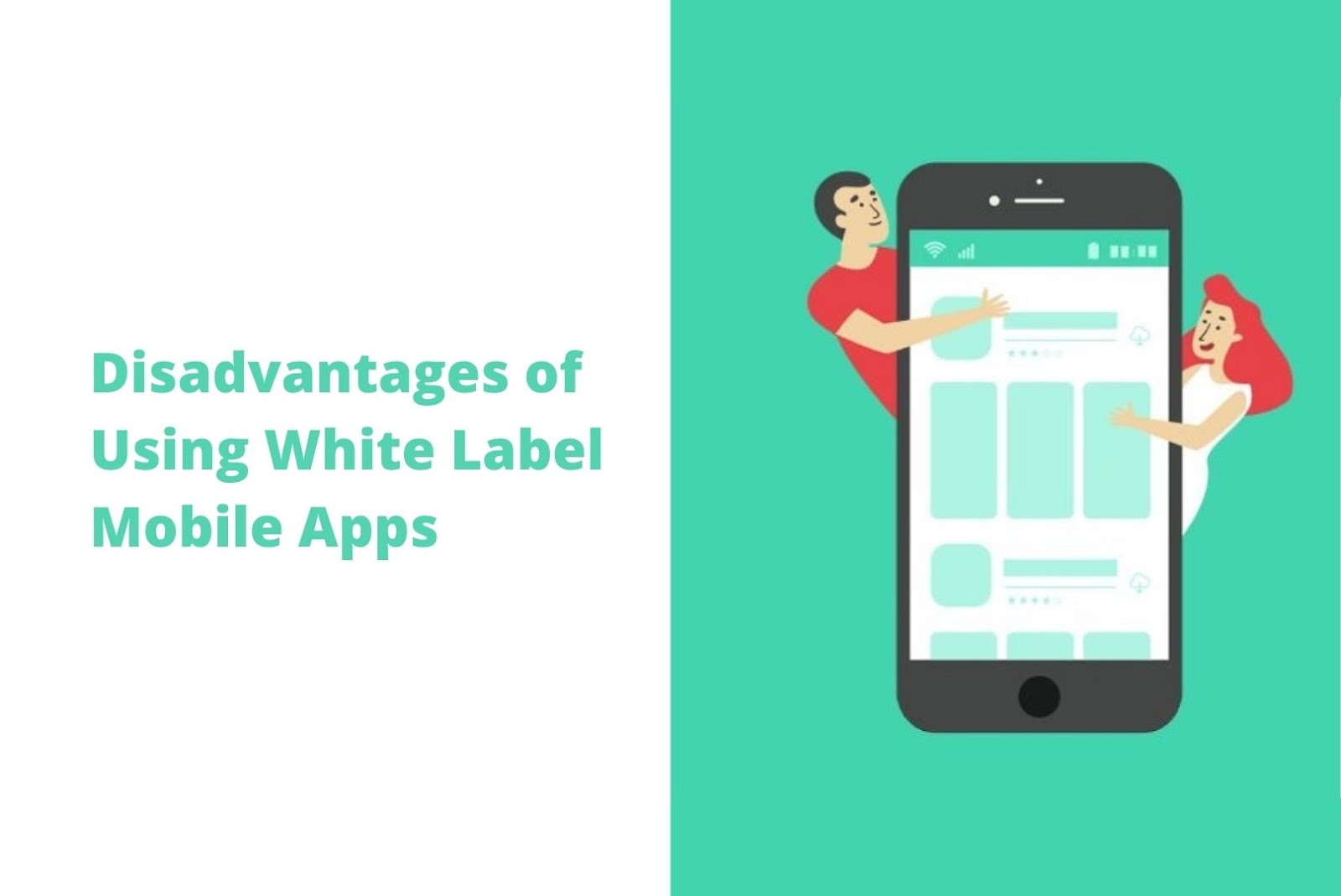 Disadvantages of white label mobile apps