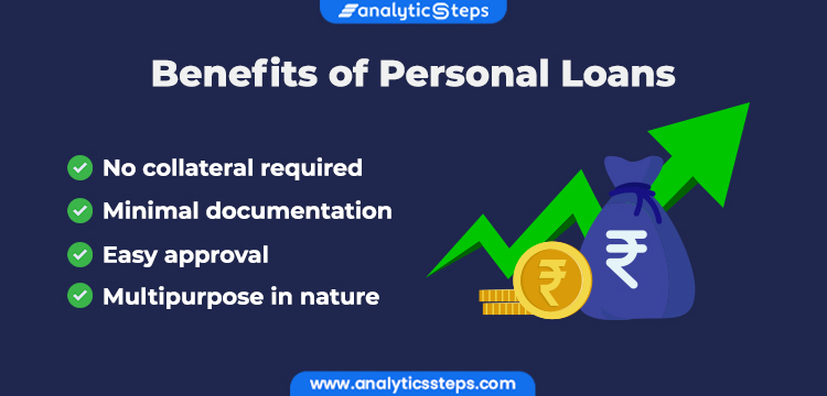 The image highlights the benefits of personal loans - no collateral required, minimal documentation, easy approval, multipurpose in nature
