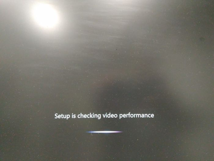 Setup is checking video performance
