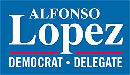 Alfonso Lopez for Delegate