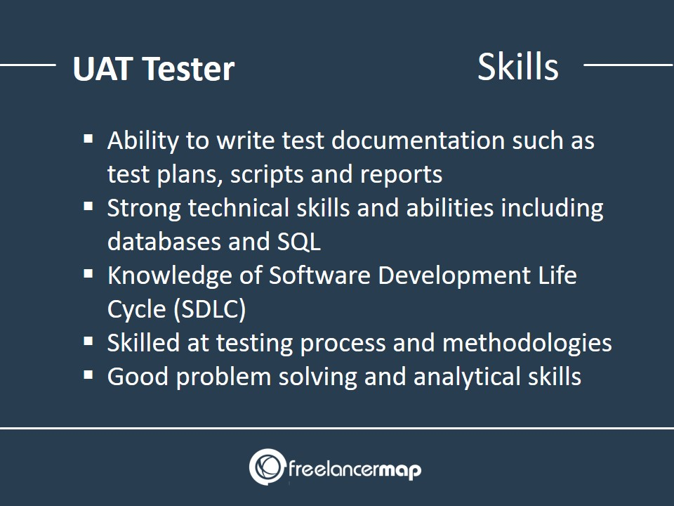 Skills required as UAT Tester