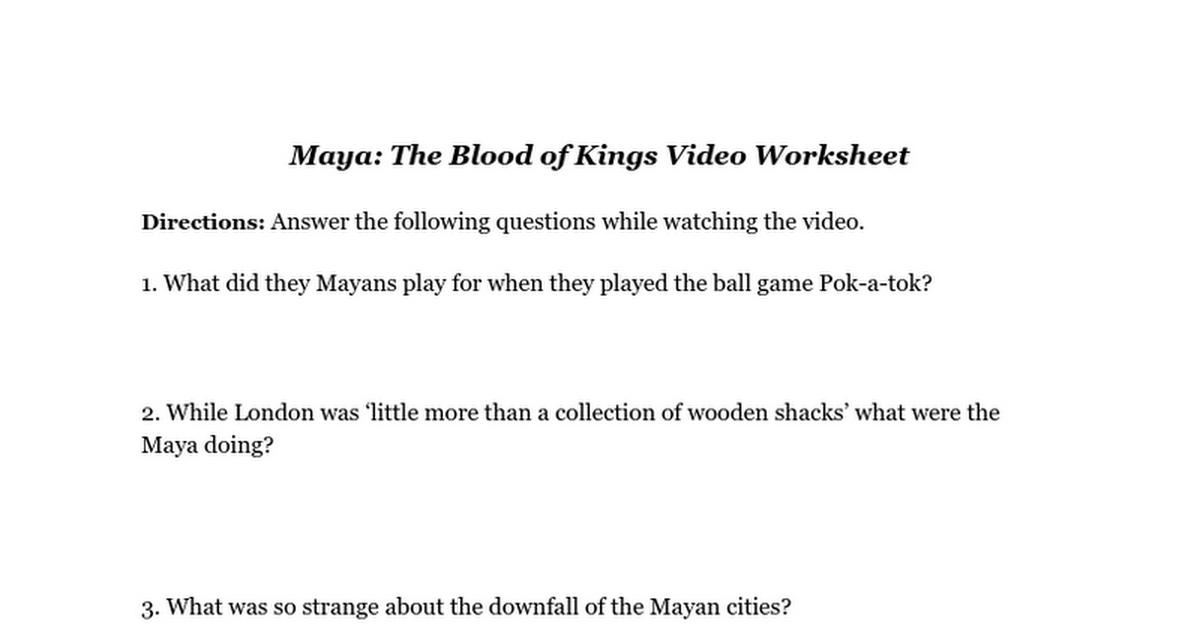 Maya: The Blood of Kings Video Worksheet - Google Docs