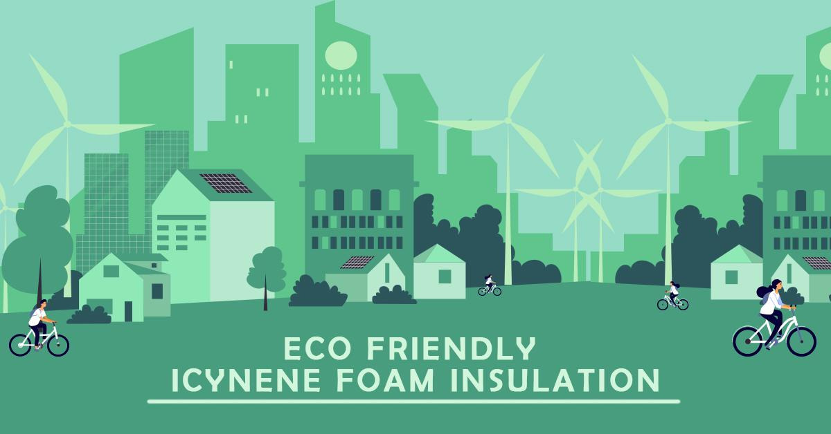 Eco Friendly Icynene Foam Insulation.jpg