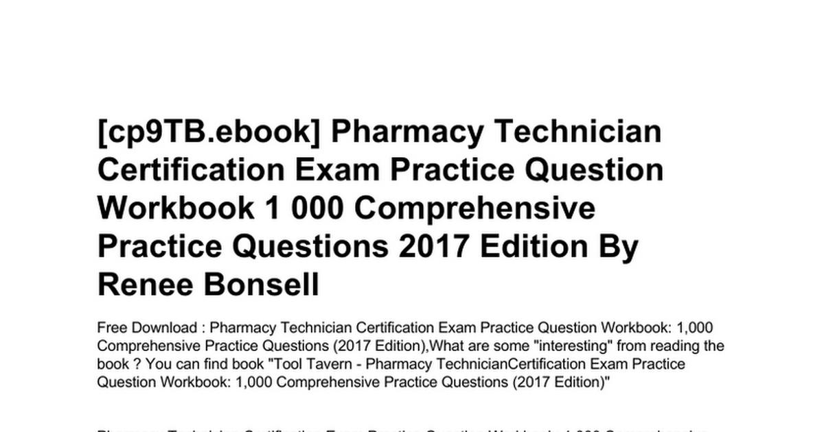 Pharmacy Technician Certification Exam Practice Question Workbook 1
