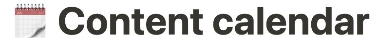 "screenshot from Notion.io title ""content calendar"""