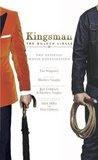 Kingsman: The Golden Circle: The Official Movie Novelization