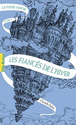✅Livres Gratuit La Passe-miroir (Livre 1) - Les Fiancés de l'hiver   (B01EIACWNK) Livre PDF en français