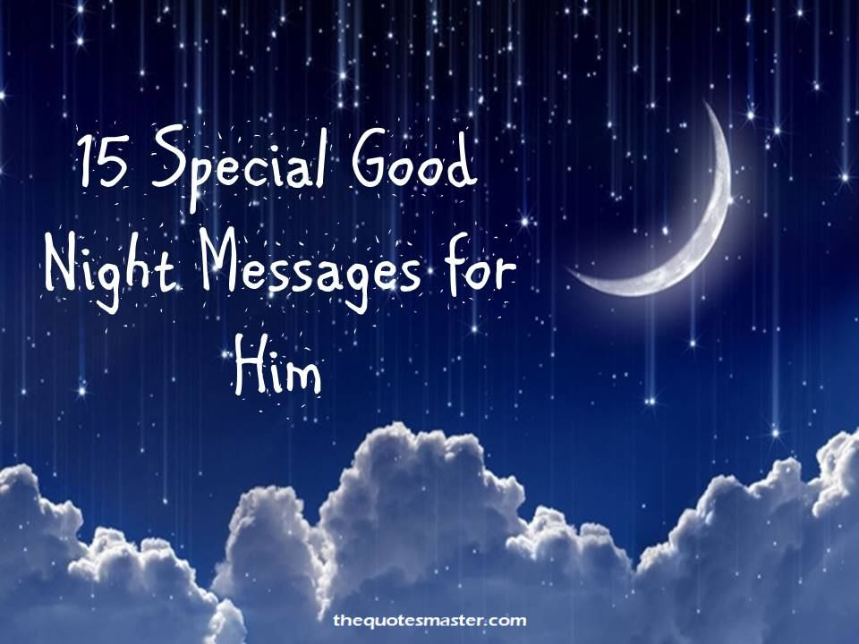 15 Special Good Night Messages For Him