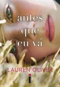 Antes Que Eu Vá | Lauren Oliver