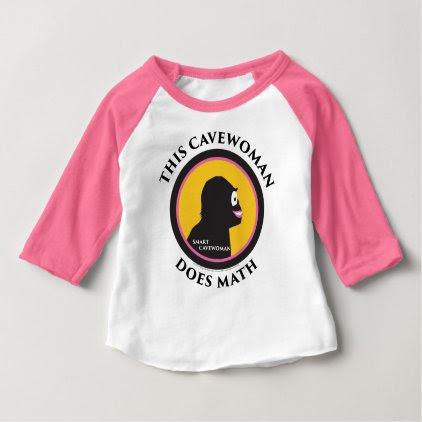 Baby Raglan T-Shirt This Smart Cavewoman Does Math