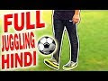 How To Juggle A Football In Hindi