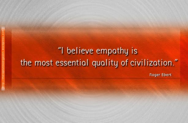 """""""Πιστεύω ότι η ενσυναίσθηση είναι  η πιο σημαντική ποιότητα του πολιτισμού."""""""