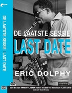 Eric Dolphy's 'Last Date'