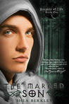 The Marked Son: Keepers of Life, #1